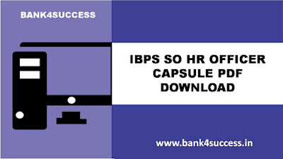Free Download HR Notes Capsule for IBPS SO Exam PDF