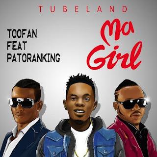 Toofan-Ft.-Patoranking - Ma Girl