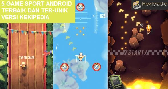 5 Game Android Sport Terbaik dengan gameplay unik versi Kekipedia