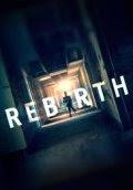 Rebirth (2016) online y gratis