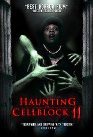 Haunting of Cellblock 11 (2014)