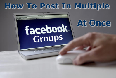 Auto Post in Multiple Facebook Groups In Single Click