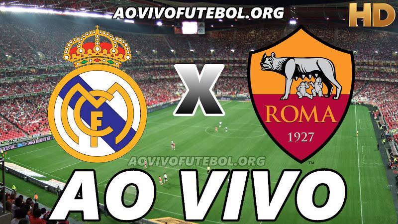 Real Madrid x Roma Ao Vivo HD TV