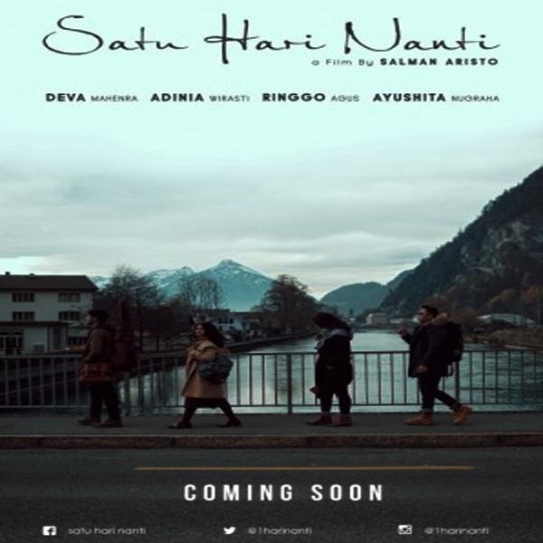 Satu Hari Nanti, Satu Hari Nanti Synopsis, Satu Hari Nanti Trailer, Satu Hari Nanti Review, Poster Satu Hari Nanti