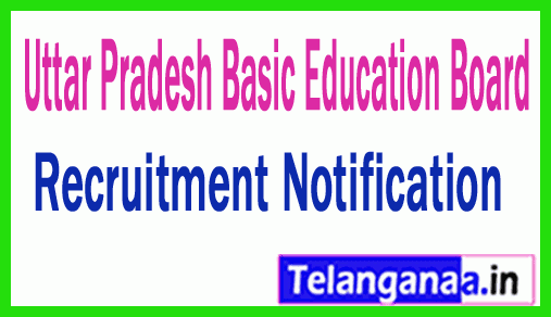 UPBEB (Uttar Pradesh Basic Education Board) Recruitment Notification