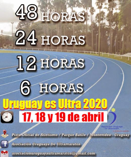 Ultramaratón 48 - 24 - 12 y 6 horas en pista Uruguay es ultra (Montevideo, 17a19/abr/2020)