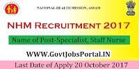 Assam National Health Mission Recruitment 2017– 1121 Specialist, Staff Nurse