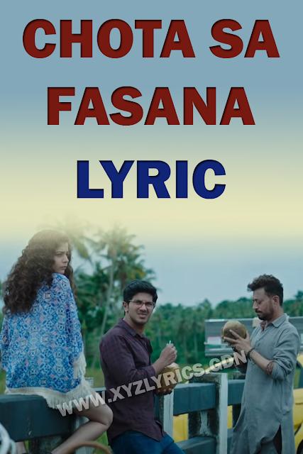 CHOTA SA FASANA LYRIC |  Karwaan | Arijit Singh | Irrfan Khan | Video
