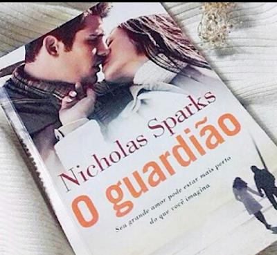 Nicholad Sparks ,O guardião, romance ,livro , editora arqueiro