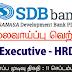 Vacancy In Sanasa Development Bank PLC
