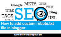 How to add custom Robots.txt file into blogger?