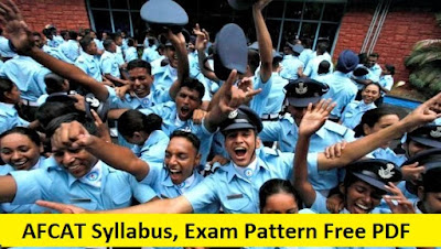 AFCAT 2018, 2019 Syllabus, Exam Pattern Free PDF Download