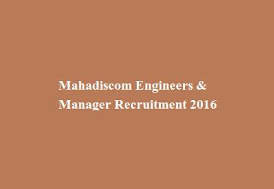 Mahadiscom Engineers and Manager Recruitment 2016