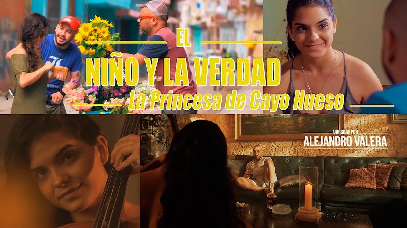 El Niño y La Verdad - ¨La Princesa de Cayo Hueso¨ - Videoclip - Dirección: Alejandro Valera Losa. Portal del Vídeo Clip Cubano