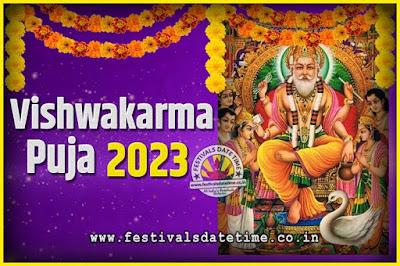 2023 Vishwakarma Puja Date and Time, 2023 Vishwakarma Puja Calendar