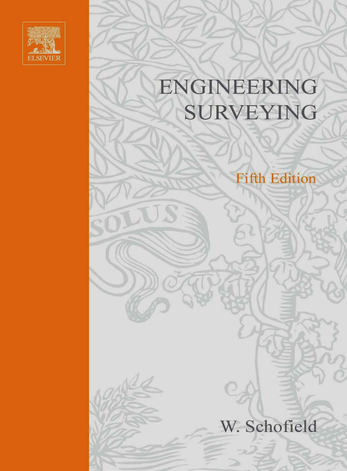 Book: Engineering Surveying 5th Edition by W. Schofield