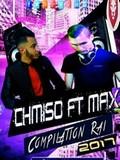 Dj Chmiso Ft Dj Max-Le Meilleur Du Rai 2017