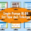 Saya Ingin Membuat Blog Bagaimana Caranya ?