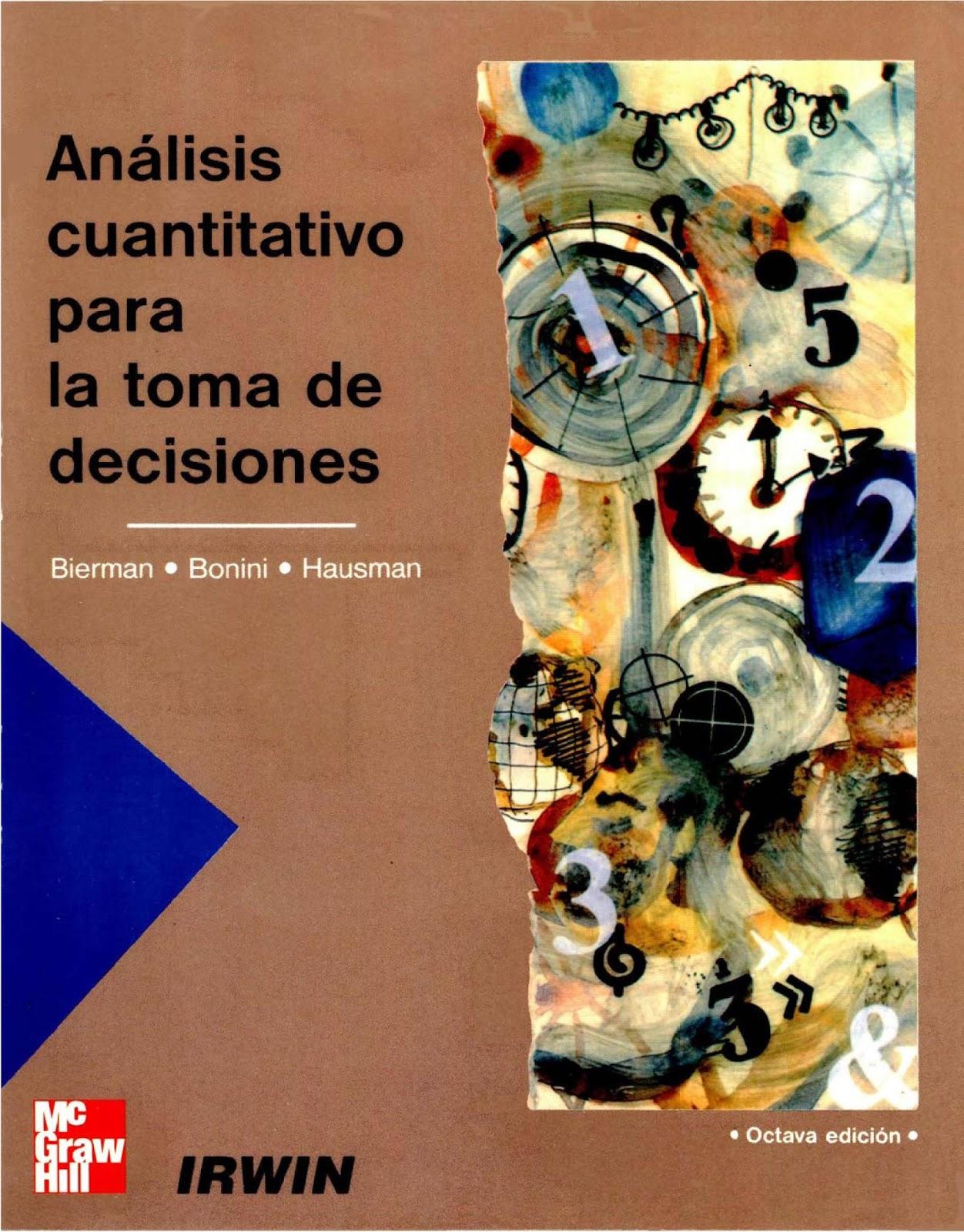 Análisis cuantitativo para la toma de decisiones, 8va Edición – Harold Bierman