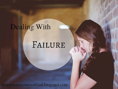 http://precioustreasuresofgod.blogspot.com/2017/05/dealing-with-failure.html