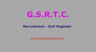 GSRTC Recruitment - Civil Engineer