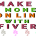 Make Money Online with Fiverr