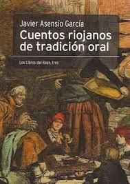 Asensio García, Javier, Cuentos riojanos de tradición oral