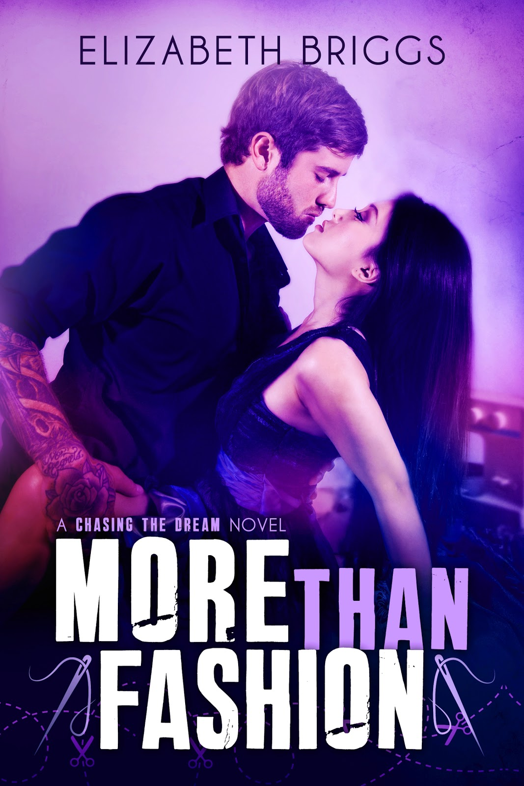 More Than Fashion (Chasing the Dream #3)  - Elizabeth Briggs