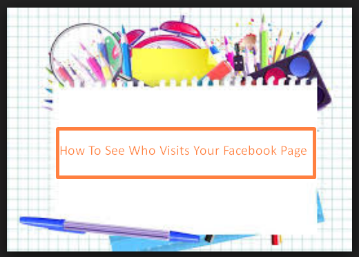 Who Visits Your Facebook