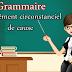 le complément circonstanciel de cause - grammaire
