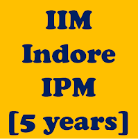 IIM Indore - Five Year Integrated Programme in Management (IPM)