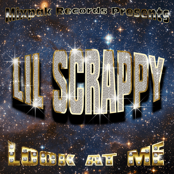 Lil Scrappy - Look At Me - Single Cover