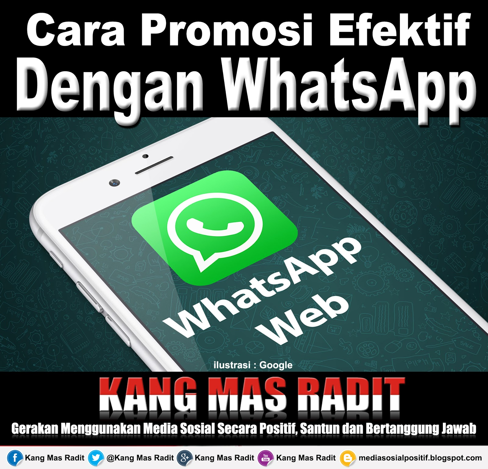 3 Cara Promosi Efektif Menggunakan WhatsApp Kang Mas Radit
