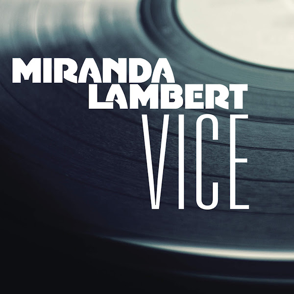 Miranda Lambert - Vice - Single Cover