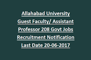 Allahabad University Guest Faculty, Assistant Professor 208 Govt Jobs Recruitment Notification Last Date 20-06-2017
