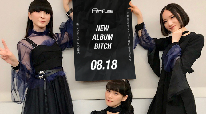 Perfume to release their 6th studio album in August | Random J Pop