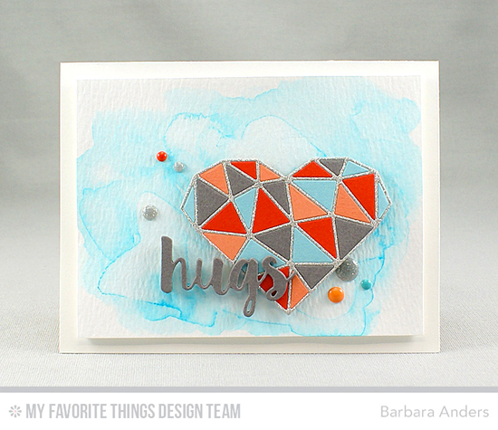 Handmade card from Barbara Anders featuring Abstract Heart and Sending Hugs Die-namics #mftstamps