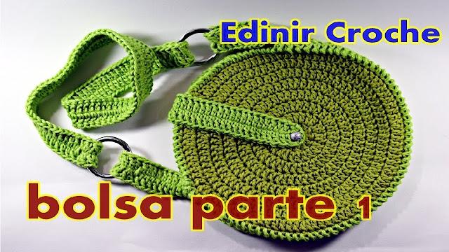 EDINIR CROCHE ENSINA BOLSA / BOLSAS EM CROCHÊ - passo a passo para destros e canhotos com edinir croche no blog aprender croche com curso de croche