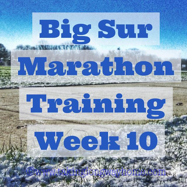 Big Sur Marathon Training Week 10