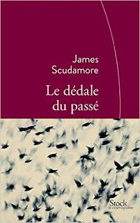 Le dédale du passé  – James Scudamore