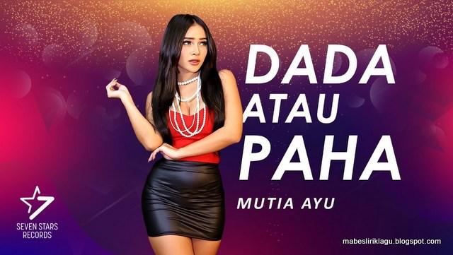 Lirik Dada Atau Paha