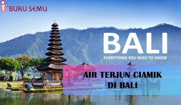 Air Terjun Ciamik di Bali, bukusemu
