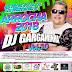 CD (MIXADO) DJ GARGAMINHA (ARROCHA 2018) VOL:10