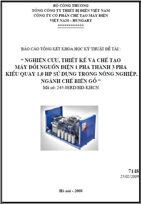 Nghiên cứu thiết kế và chế tạo máy đổi nguồn điện 1 pha thành 3 pha kiểu quay 1,0 HP sử dụng trong nông nghiệp, ngành chế biến gỗ