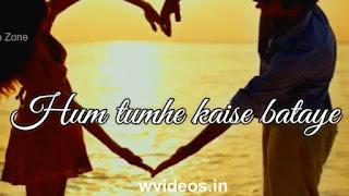 Hum Tumhe Kaise Whatsapp Status Love Video