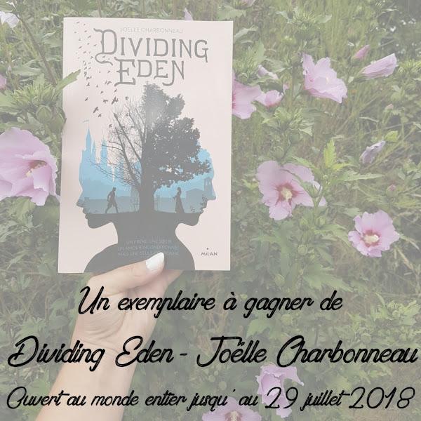 [Concours] Dividing Eden de Joelle Charbonneau - Jusqu'au 29/07/18 minuit
