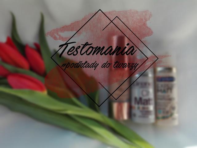 Testomania - podkłady do twarzy