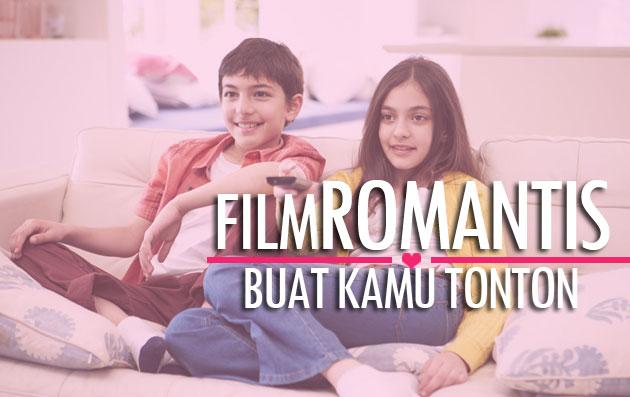 5+ Film Indonesia Bergenre Romantis Paling Terbaik Sepanjang Masa