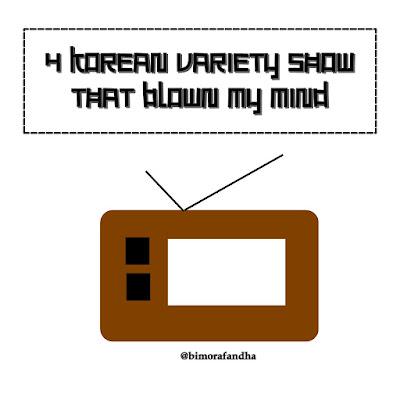 4 Korean Variety Shows That Blown My Mind