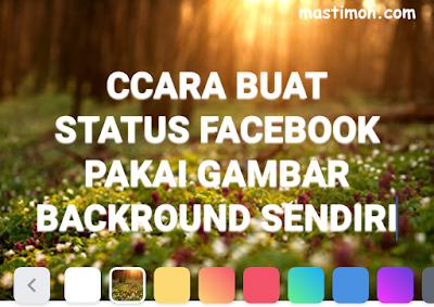 Membuat status Facebook pakai Gambar Background sendiri di Android